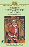 Childrens Christmas Stories and Poems: In Easy-to-Read Type (Dover Childrens Thrift Classics)