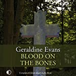 Blood on the Bones   Geraldine Evans