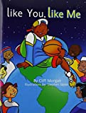 img - for Like You, Like Me by Cliff Morgan (2010-04-28) book / textbook / text book