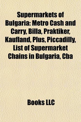 supermarkets-of-bulgaria-metro-cash-and-carry-billa-praktiker-kaufland-plus-piccadilly-list-of-super