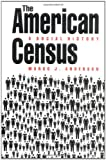 The American Census: A Social History (0300047096) by Anderson, Margo J.