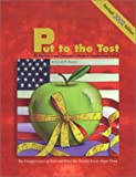 img - for Put to the Test: An Educator's and Consumer's Guide to Standardized Testing (Revised Edition) book / textbook / text book