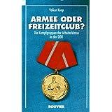 Armee oder Freizeitclub? Die Kampfgruppen der Arbeiterklasse in der DDR