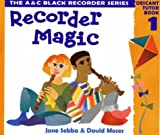 img - for Recorder Magic: Descant Tutor Book: Bk. 1 book / textbook / text book