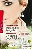 Sulfureuses fian�ailles - Un prince pour Ariella : T3 - Secrets � la Maison Blanche (Passions)