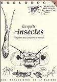 echange, troc Laurent Marseault - En quête d'insectes (six pattes pour conquérir le monde)