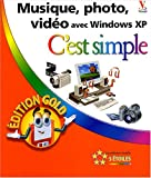 Musique, photo, vid�o avec Windows XP