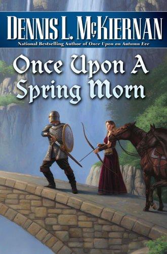 Once Upon a Spring Morn, DENNIS L. MCKIERNAN