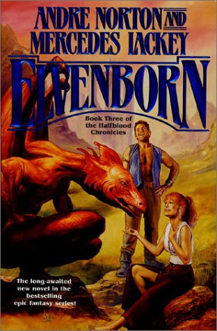Elvenborn (Halfblood Chronicles, Book 3), Andre Norton, Mercedes Lackey