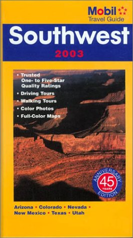 Mobil Travel Guide Southwest 2003 (Forbes Travel Guide: Southwest)
