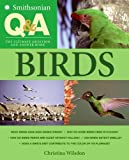 Smithsonian Q &amp; A: Birds: The Ultimate Question and Answer Book
