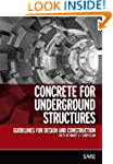 Concrete for Underground Structures:...