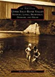 Upper  Saco  River  Valley:  Fryeburg,  Lovell,  Brownfield,  Denmark,  and  Hiram   (ME)  (Images  of  America) (0738510041) by Diane  Barnes