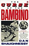The Curse of the Bambino (Penguin sports library) (0140152628) by Shaughnessy, Dan