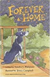img - for Forever Home by Philipson, Sandra J (2007) Paperback book / textbook / text book