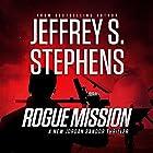 Rogue Mission Hörbuch von Jeffrey S. Stephens Gesprochen von: Christopher Lane
