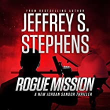 Rogue Mission Audiobook by Jeffrey S. Stephens Narrated by Christopher Lane