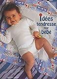 echange, troc Claude Schmill-Van den Berghe - Idées tendresse pour bébé