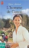 echange, troc Claire Michaël - L'homme de Cuzco