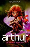 echange, troc Luc Besson - Arthur et les Minimoys (édition 2006), tome 2 : Arthur et la cité interdite