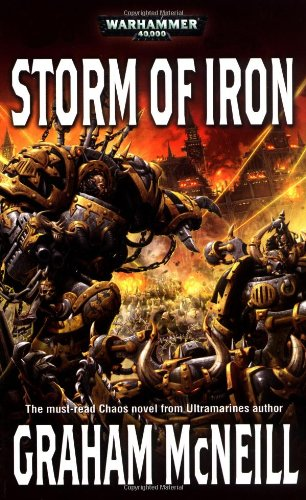 Storm of Iron (Warhammer 40,000 Novels: Chaos Space Marines)