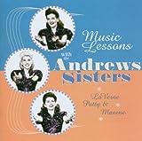 echange, troc The Andrew Sisters, The Andrew Sister'S - Music Lessons With The Andrew Sisters