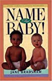 img - for Name That Baby!: Every Parent's Guide to Names book / textbook / text book