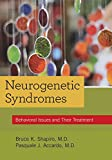 img - for Neurogenetic Syndromes: Behavioral Issues and Their Treatment book / textbook / text book