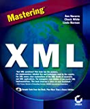 Mastering XML with CDROM (0782122663) by Ann Navarro