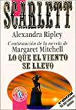 Scarlett (Spanish Edition) (844064048X) by Alexandra Ripley