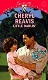 Little Darlin' (That'S My Baby) (Special Edition) (0373241771) by Cheryl Reavis