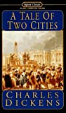 img - for A Tale of Two Cities (Signet classics) book / textbook / text book