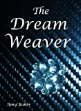 img - for The Dream Weaver book / textbook / text book