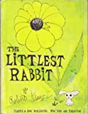 Littlest Rabbit (0060232412) by Kraus, Robert