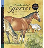img - for [ { A FIELD FULL OF HORSES [WITH READ-ALONG CD] (READ, LISTEN, & WONDER) } ] by Hansard, Peter (AUTHOR) Apr-08-2008 [ Paperback ] book / textbook / text book