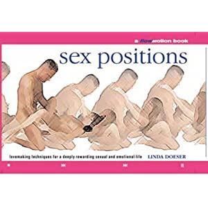 Sex Positions: Lovemaking Techniques for a Deeply Rewar