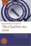 Alison Maclennan Blackstone's Guide to the Charities Act 2006