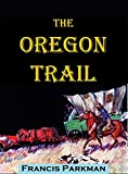 Image of The Oregon Trail (Illustrated)