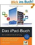 Das iPad-Buch: Das iPad-Buch. Die ver...