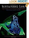 Sustaining Life: How Human Health Dep...