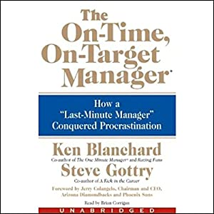 The On-Time, On-Target Manager Hörbuch
