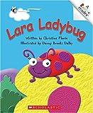 Lara Ladybug (Rookie Readers)