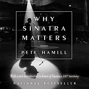 Why Sinatra Matters Audiobook