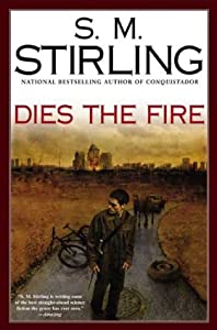 "Cover of ""Dies the Fire: A Novel of the C..."