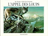 img - for l'appel des loups book / textbook / text book