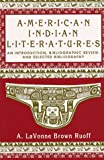 American Indian Literatures: An Introduction, Bibliographic Review and Selected Bibliography