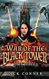 War of the Black Tower: Part Three of a Dark Epic Fantasy Trilogy