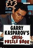 Garry Kasparov's Chess Puzzle Book (1857441400) by Kasparov, Garry