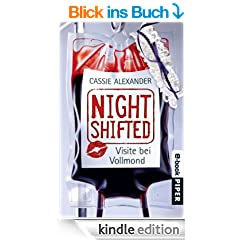 Nightshifted: Visite bei Vollmond (Nightshifted 2)