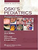 img - for Oski's Solution: Oski's Pediatrics: Principles and Practice, Fourth Edition, Plus Integrated Content Website book / textbook / text book
